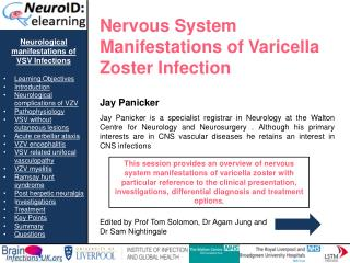 Neurological manifestations of VSV Infections  Learning Objectives Introduction