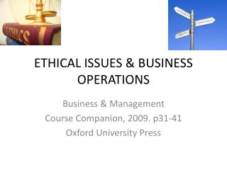 ETHICAL ISSUES & BUSINESS OPERATIONS