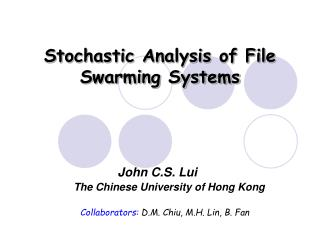 Stochastic Analysis of File Swarming Systems