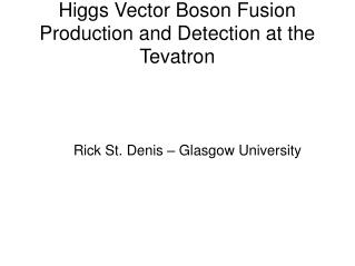 Higgs Vector Boson Fusion Production and Detection at the Tevatron