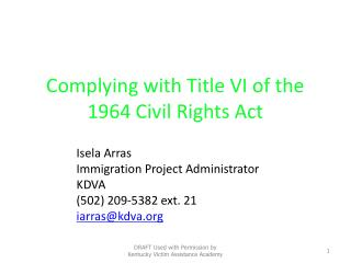 Language Access:  Complying with Title VI of the 1964 Civil Rights Act