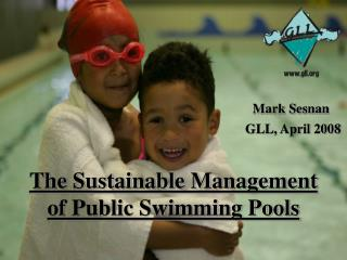 The Sustainable Management of Public Swimming Pools