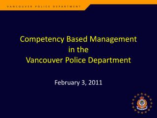 Competency Based Management in the Vancouver Police Department
