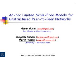 Ad-hoc Limited Scale-Free Models for Unstructured Peer-to-Peer Networks