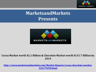 Cocoa Market worth $2.1 Billion by 2019