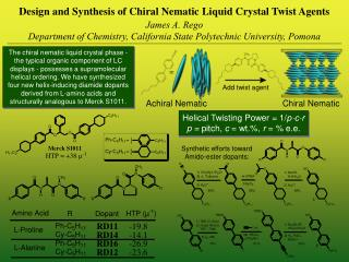 Design and Synthesis of Chiral Nematic Liquid Crystal Twist Agents