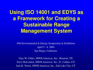 Using ISO 14001 and EDYS as a Framework for Creating a Sustainable Range Management System