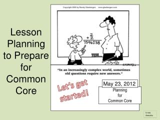 Planning for Common Core
