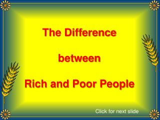 The Difference between  Rich and Poor People