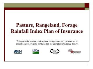 Pasture, Rangeland, Forage Rainfall Index Plan of Insurance