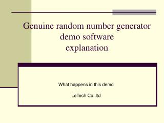 Genuine random number generator demo software explanation