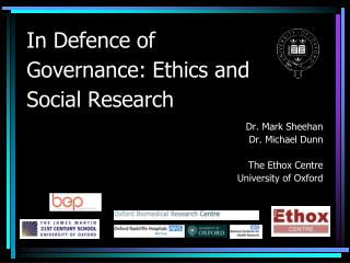 In Defence of Governance: Ethics and Social Research
