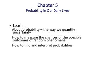 Chapter 5 Probability in Our Daily Lives