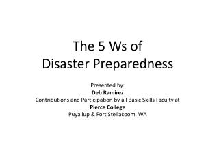 The 5 Ws of  Disaster Preparedness