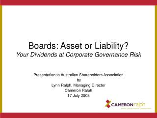 Boards: Asset or Liability? Your Dividends at Corporate Governance Risk