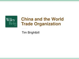 China and the World Trade Organization