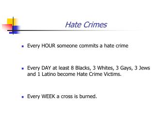 a good thesis for hate crimes I need help developing a thesis statement on hate crimes what is a good thesis statement for hate crime, against gays.