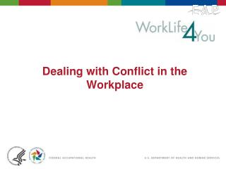 Dealing with Conflict in the Workplace