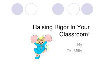 Raising Rigor In Your Classroom!