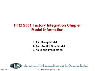 ITRS 2001 Factory Integration Chapter  Model Information
