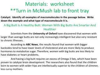 Materials:  worksheet **Turn in  McMush  lab to front tray
