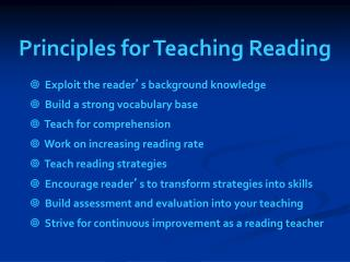 Principles for Teaching Reading