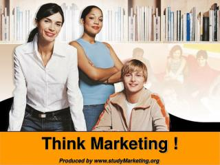 Think Marketing !