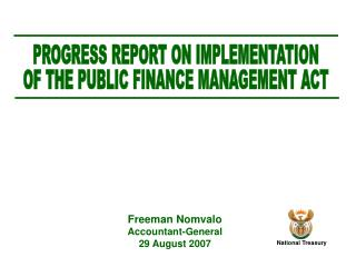 Freeman Nomvalo Accountant-General 29 August 2007