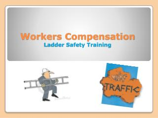 Workers Compensation Ladder Safety Training