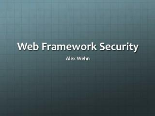 Web Framework Security