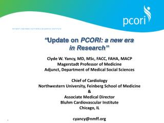 """ Update on  PCORI: a new era in Research"""