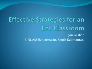 Effective Strategies for an EYL Classroom