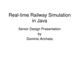 Real-time Railway Simulation in Java