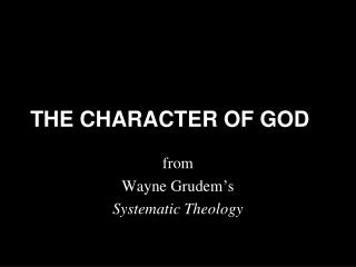 THE CHARACTER OF GOD