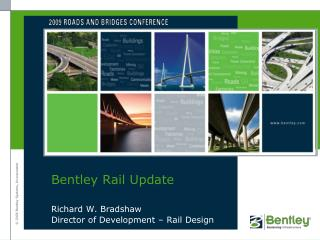 Bentley Rail Update
