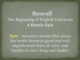 a comparison of heroism of today and heroism in beowulf Get an answer for 'what are some similarities/differences regarding heroism in beowulf and morte d'arthur' and find homework help for other beowulf questions at enotes.