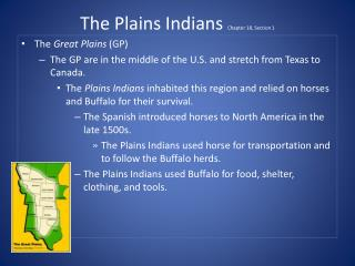 The Plains Indians  Chapter 18, Section 1