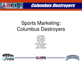 Sports Marketing: Columbus Destroyers