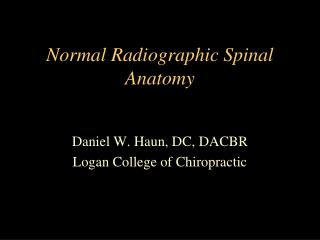 Normal Radiographic Spinal Anatomy