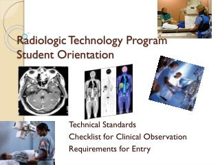 Radiologic Technology Program Student Orientation