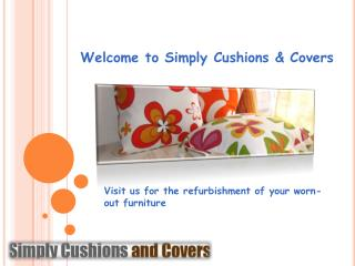 Buy beautiful conservatory furniture cushions just by a mous