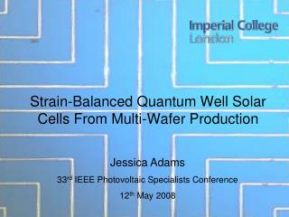 Strain-Balanced Quantum Well Solar Cells From Multi-Wafer Production