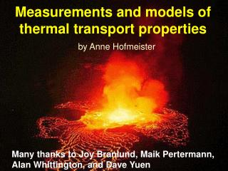 Measurements and models of thermal transport properties