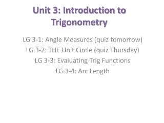 Unit 3: Introduction to Trigonometry