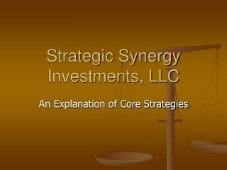 Strategic Synergy Investments, LLC