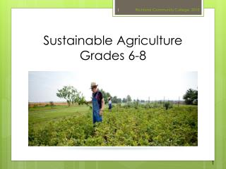 Sustainable  Agriculture Grades 6-8
