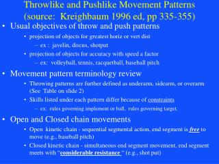 Throwlike and Pushlike Movement Patterns (source:  Kreighbaum 1996 ed, pp 335-355)