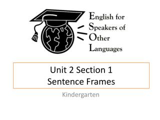Unit 2 Section 1 Sentence Frames