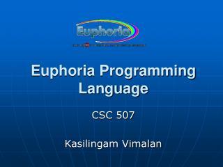 Euphoria Programming Language