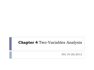 Chapter 4  Two-Variables Analysis